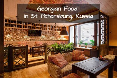 Georgian Food in St. Petersburg, Russia